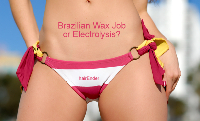 is it a Brazilian Wax Job or Electrolysis?